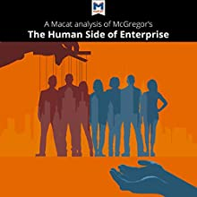 A Macat Analysis of Douglas McGregor's The Human Side of Enterprise Audiobook by Stoyan Stoyanov, Monique Diderich Narrated by  Macat.com
