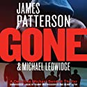 Gone: Michael Bennett, Book 6 Audiobook by James Patterson, Michael Ledwidge Narrated by Danny Mastrogiorgio, Henry Leyva