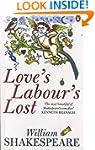 Love's Labour's Lost (Penguin Shakesp...