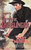 Gunslinger (Harlequin Historical) (0373288565) by McBride, Mary