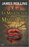 [La ]malédiction de Marco Polo