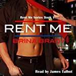 Rent Me | Brina Brady