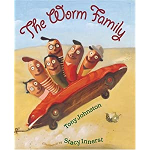 The Worm Family (Bccb Blue Ribbon Picture Book Awards (Awards))