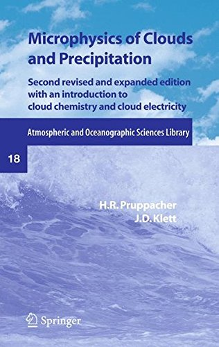 Microphysics of Clouds and Precipitation (Atmospheric and Oceanographic Sciences Library)