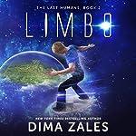 Limbo: The Last Humans, Book 2 | Dima Zales,Anna Zaires