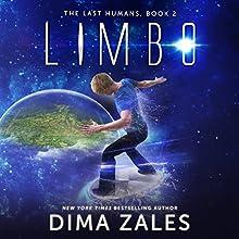 Limbo: The Last Humans, Book 2 | Livre audio Auteur(s) : Dima Zales, Anna Zaires Narrateur(s) : Roberto Scarlato