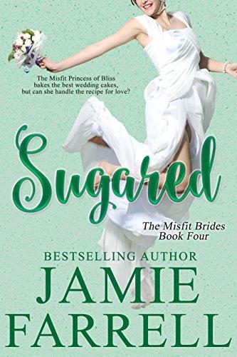 Sugared (Misfit Brides Book 4) PDF