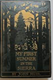Image of My first summer in the Sierra. With illustrations from drawings made by the author in 1869 and from photographs by Herbert W. Gleason.