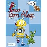 Leo con Álex 3. Escribo. Cuadrícula (Leo con Álex. Cuadernos de escritura en cuadrícula)