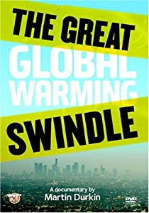The Great Global Warming Swindle [DVD]