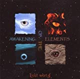 Awakening Of The Elements by Lost World (2007-12-21)