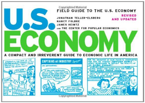 Field Guide to the U.S. Economy: A Compact and Irreverent...