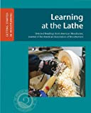 img - for Learning at the Lathe (GETTING STARTED IN WOODTURNING) book / textbook / text book