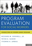 Program Evaluation for Social Workers...