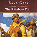 The Rainbow Trail Audiobook by Zane Grey Narrated by Michael Prichard