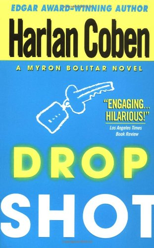 Drop Shot: A Myron Bolitar Novel (Myron Bolitar Mysteries)