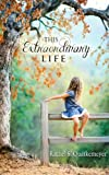 This Extraordinary Life