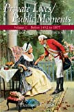 img - for Private Lives/Public Moments: Readings in American History, Volume 1 (to 1877) book / textbook / text book