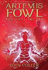 The Lost Colony (Artemis Fowl, Book Five)