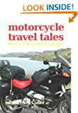 Motorcycle Travel Tales - trips around Europe and UK