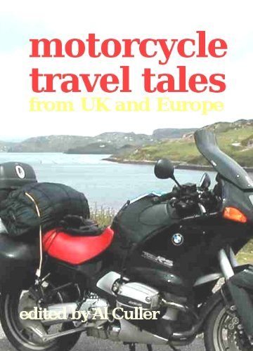 Motorcycle Travel Tales - trips around Europe