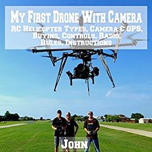 My First Drone with Camera Audiobook