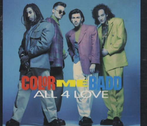 Color Me Badd - All 4 Love (Single) - Zortam Music