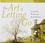 The Art of Letting Go: Living the Wis...