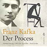 Der Process, Volltextlesung von Axel Grube, 1 MP3-CD, Der Prozeß