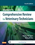 img - for Mosby's Comprehensive Review for Veterinary Technicians, 4e book / textbook / text book