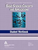 Basic Science Concepts and Applications Student Workbook WSO: Water Supply Operations (Water Supply Operations (Awwa))