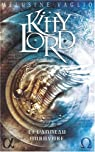 Kitty Lord, Tome 2 : Kitty Lord et l'Anneau Ourovore par Vaglio