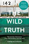 The Wild Truth: The secrets that drov...