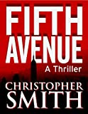 img - for Fifth Avenue (Book One in the Fifth Avenue Series) book / textbook / text book