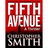Fifth Avenue (Book One in the Fifth Avenue Series) ~ Christopher Smith