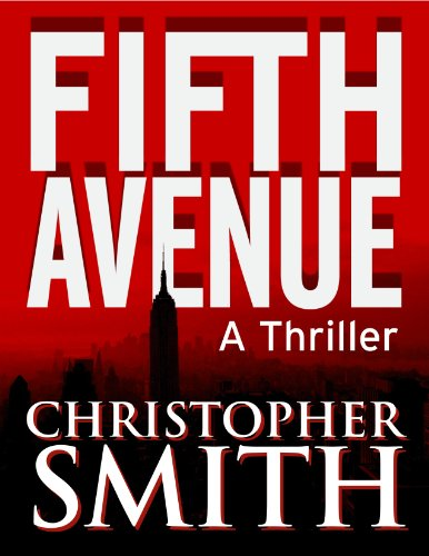 Fifth Avenue (The Controversial Top 100 Best-Seller) (Book One in the Fifth Avenue Series)