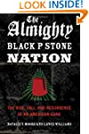 The Almighty Black P Stone Nation: Th...
