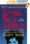 Sane New World: A User's Guide to the...