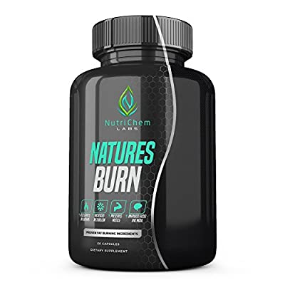 NutriChem Labs NATURES BURN - Premium Fat Burner - Advanced Formula - Rapid Weight Loss - Preserve Muscle - Improve Energy, Focus & Mood - Appetite Suppressant - Non-GMO - 60 Gluten Free Veggie Pills