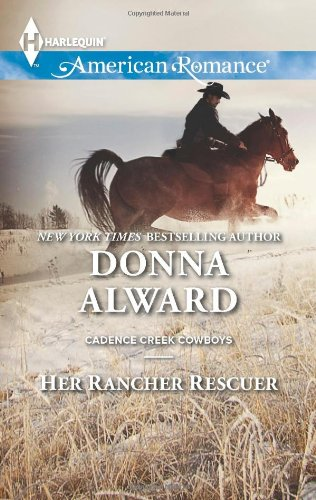 Image of Her Rancher Rescuer (Harlequin American Romance\Cadence Creek Cowboys)