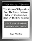 img - for The Works of Edgar Allan Poe, The Raven Edition - Table Of Contents And Index Of The Five Volumes book / textbook / text book