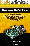 Raspberry Pi: Full Stack: A whirlwind...