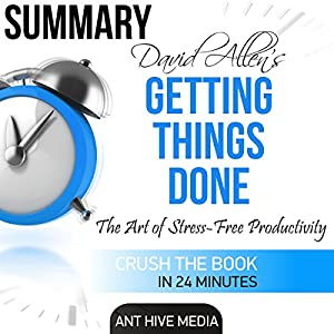 Summary David Allen's Getting Things Done Audiobook