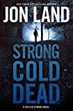 img - for Strong Cold Dead (Caitlin Strong Novels) book / textbook / text book