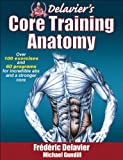 img - for Delavier's Core Training Anatomy book / textbook / text book