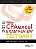 img - for Wiley CPAexcel Exam Review 2015 Test Bank: Auditing and Attestation book / textbook / text book