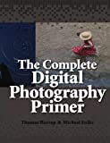 img - for The Complete Digital Photography Primer (Color) book / textbook / text book