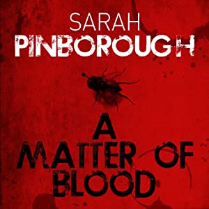 A Matter of Blood: The Dog-Faced Gods, Book 1 | [Sarah Pinborough]