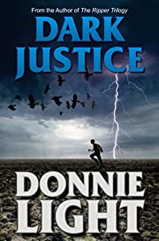 Dark Justice: A Supernatural Thriller