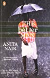 The Better Man, the Anita Nair
